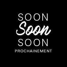 Soon / Prochainement